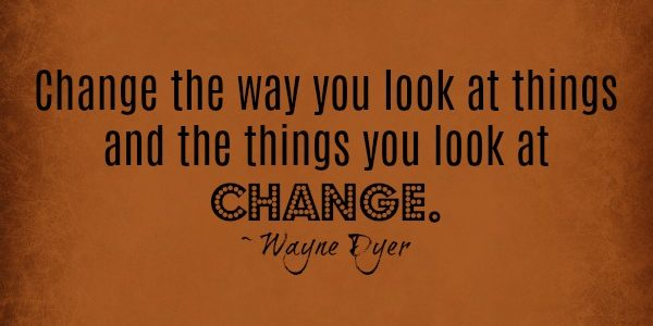 Choosing to Change the Way you Look at Things