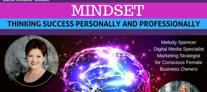 Mindset: Thinking Success Personally and Professionally