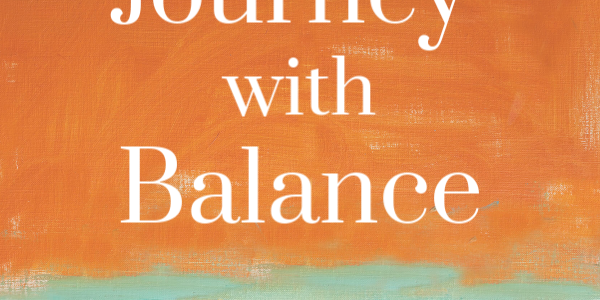 Journey to Well-Being and Balance